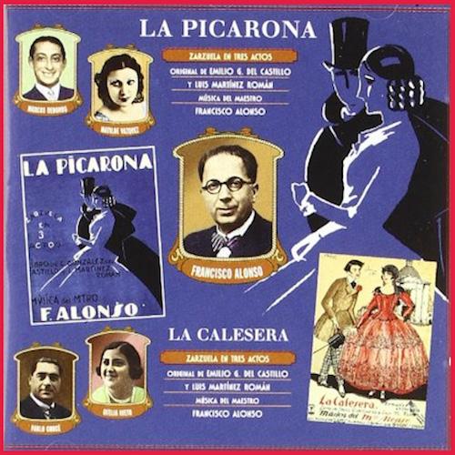 La Picarona 1930-La Calesera 1926